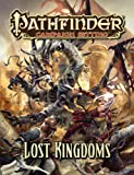 Pathfinder Campaign Setting: Lost Kingdoms (1601254156) by Baur, Wolfgang