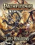 Jeff Erwin Pathfinder Campaign Setting: Lost Kingdoms