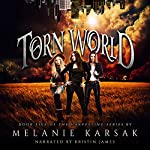 The Torn World: The Harvesting Series, Book 5 | Melanie Karsak