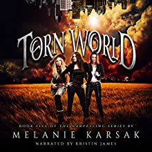 The Torn World: The Harvesting Series, Book 5 Audiobook by Melanie Karsak Narrated by Kristin James