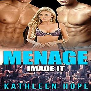 Menage: Image It Audiobook