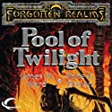 Pool of Twilight: Forgotten Realms: The Pools, Book 3 (       UNABRIDGED) by Anne K. Brown, James M. Ward Narrated by Teresa DeBerry