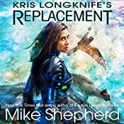 Kris Longknife's Replacement: Admiral Santiago, Book 1 | Mike Shepherd