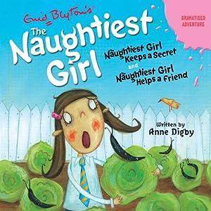 'Naughtiest Girl Keeps a Secret' and 'Naughtiest Girl Helps a Friend' Hörbuch