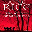 The Wolves of Midwinter (       UNABRIDGED) by Anne Rice Narrated by Ron McLarty