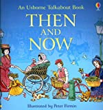Then and Now (Usborne Talkabout Books)