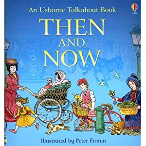 Then and Now (Talkabout Books)