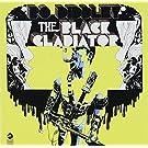 Black Gladiator [Ltd.Release]