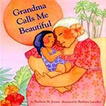 Grandma Calls Me Beautiful (       UNABRIDGED) by Barbara M. Joosse Narrated by Elaina Erika Davis