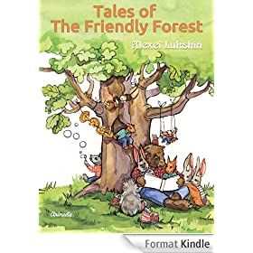 Tales of The Friendly Forest: Illustrated Fairy Tales (English Edition)