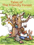 Tales of The Friendly Forest (English...