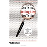 Telling Lies: Clues to Deceit in the Marketplace, Politics, and Marriagepar Paul Ekman