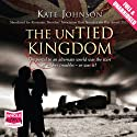 The UnTied Kingdom Audiobook by Kate Johnson Narrated by Julia Barrie
