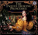 The Twelve Dancing Princesses (Mulberry books) (068814392X) by Mayer, Marianna