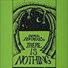 There Is Nothing [Vinyl LP]