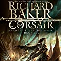 Corsair: Ned Yorke, Book 4 (       UNABRIDGED) by Dudley Pope Narrated by Ric Jerrom