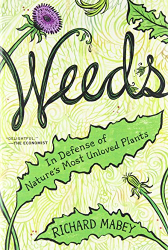 Weeds-In-Defense-of-Natures-Most-Unloved-Plants