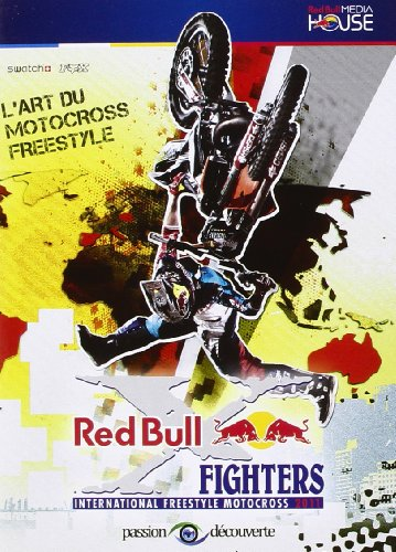 Red Bull X-Fighters: International Freestyle Motocross 2011 - L'art du motocross freestyle