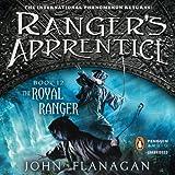 The Royal Ranger: Ranger's Apprentice, Book 12