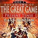 Present Tense (       UNABRIDGED) by Dave Duncan Narrated by Mark Ashby