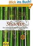 Shaolin - Das Geheimnis der inneren S...