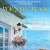 Sunshine Beach: Ten Beach Road, Book 4 | Wendy Wax