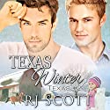 Texas Winter Audiobook by RJ Scott Narrated by Sean Crisden