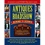 Antiques Roadshow Behind the Scenes: An Insider's Guide to PBS's #1 Weekly Show ~ Marsha Bemko