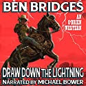Draw Down the Lightning: O'Brien Audiobook by Ben Bridges Narrated by Michael Bower