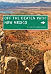 New Mexico Off the Beaten Path�: A Gu...