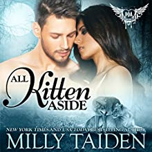 All Kitten Aside: Paranormal Dating Agency, Book 11 Audiobook by Milly Taiden Narrated by Joshua Macrae