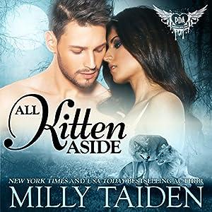 All Kitten Aside: Paranormal Dating Agency, Book 11 Hörbuch von Milly Taiden Gesprochen von: Joshua Macrae