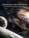 img - for Astronomy Lab Workbook: Essential Procedures, Applications, and Experiments book / textbook / text book