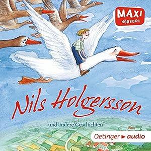 Nils Holgersson und andere Geschichten Hörbuch
