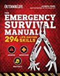 The Emergency Survival Manual: 294 Li...