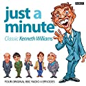 Just a Minute: Kenneth Williams Classics Radio/TV Program by Ian Messiter Narrated by Nicholas Parsons