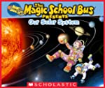 Magic School Bus Presents: Our Solar...