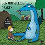 Den motvillige draken | Kenneth Grahame