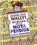 Donde esta Wally?  / Where's Wally?: En busca de la nota perdida / The Incredible Paper Chase