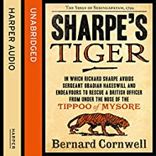 Sharpe's Tiger: The Siege of Seringapatam, 1799 (The Sharpe Series, Book 1) Audiobook by Bernard Cornwell Narrated by Rupert Farley