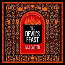 The Devil's Feast: Blake and Avery Novel Series, Book 3 Audiobook by M.J. Carter Narrated by Alex Wyndham