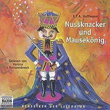 Nussknacker und Mausekönig Hörbuch von Ernst Theodor Amadeus Hoffmann Gesprochen von: Verena Von Kerssenbrock