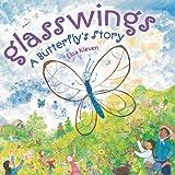 Glasswings: A Butterfly's Story (0803737424) by Kleven, Elisa