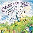 Glasswings: A Butterfly's Story