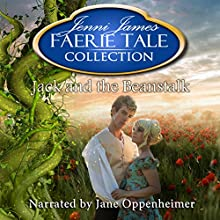Jack and the Beanstalk: Faerie Tale Collection, Book 6 Audiobook by Jenni James Narrated by Jane Oppenheimer