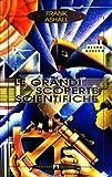 img - for Le grandi scoperte scientifiche book / textbook / text book