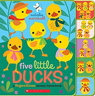 Book Cover: Five Little Ducks: A Fingers & Toes Nursery Rhyme Book: Fingers & Toes Tabbed Board Book
