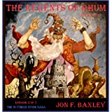 The Regents of Rhum (THE SCYTHIAN STONE SAGA) (Kindle Edition) newly tagged