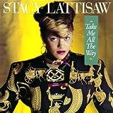 echange, troc Stacy Lattisaw - Take Me All the Way