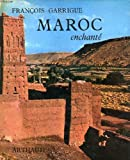 img - for Maroc Enchante book / textbook / text book
